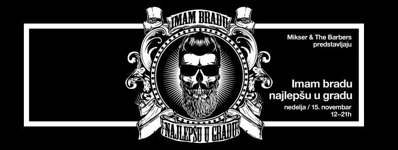 rentastan-sta-raditi-ove-nedelje-u-beogradu-imam-bradu-najlepsu-u-gradu